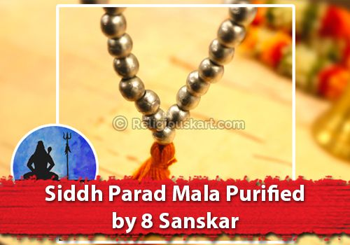 Siddh Parad Mala Purified by 8 Sanskaar
