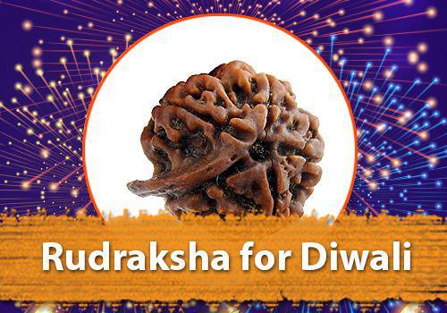 Rudraksha for Diwali