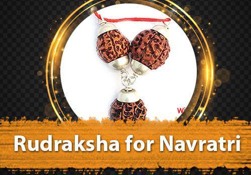 Rudraksha for Navratri